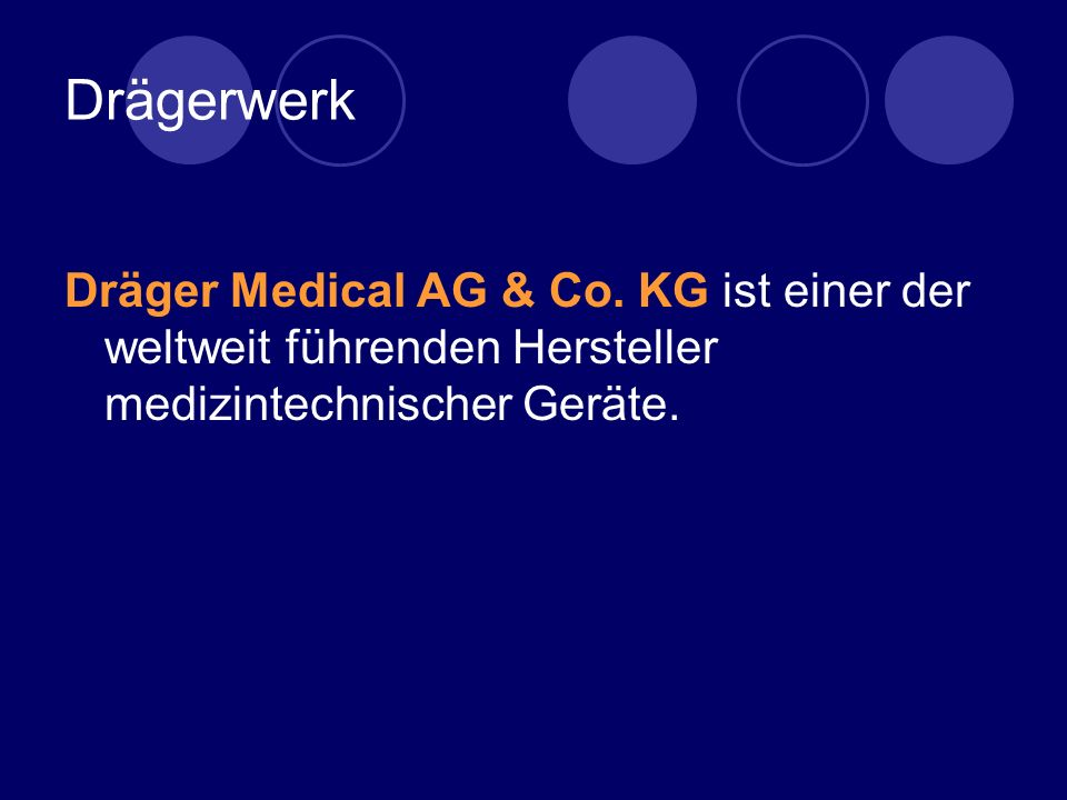 Drägerwerk Dräger Medical AG & Co.