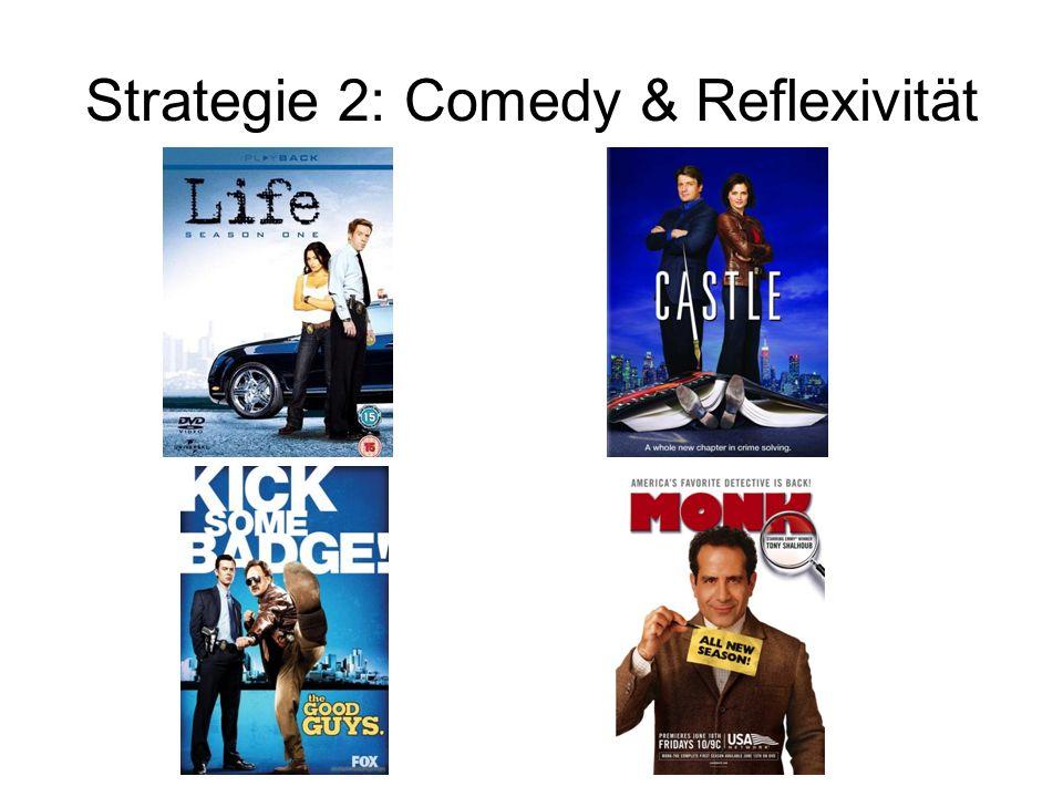 Strategie 2: Comedy & Reflexivität