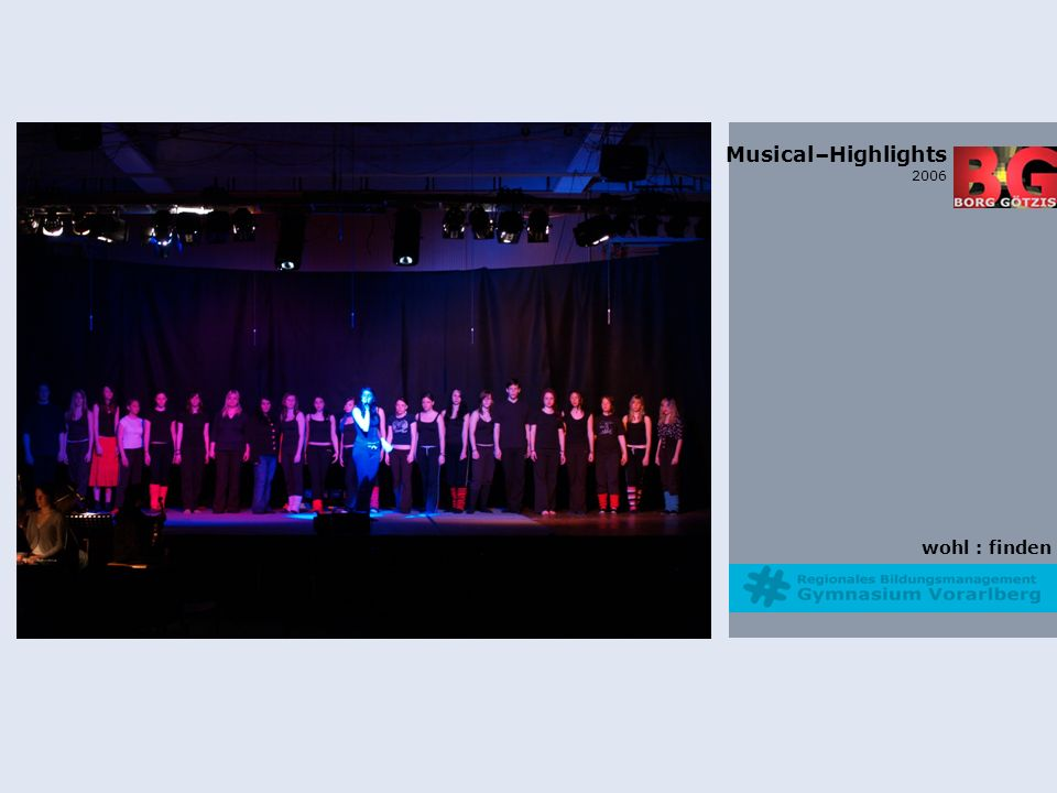 wohl : finden Musical–Highlights 2006