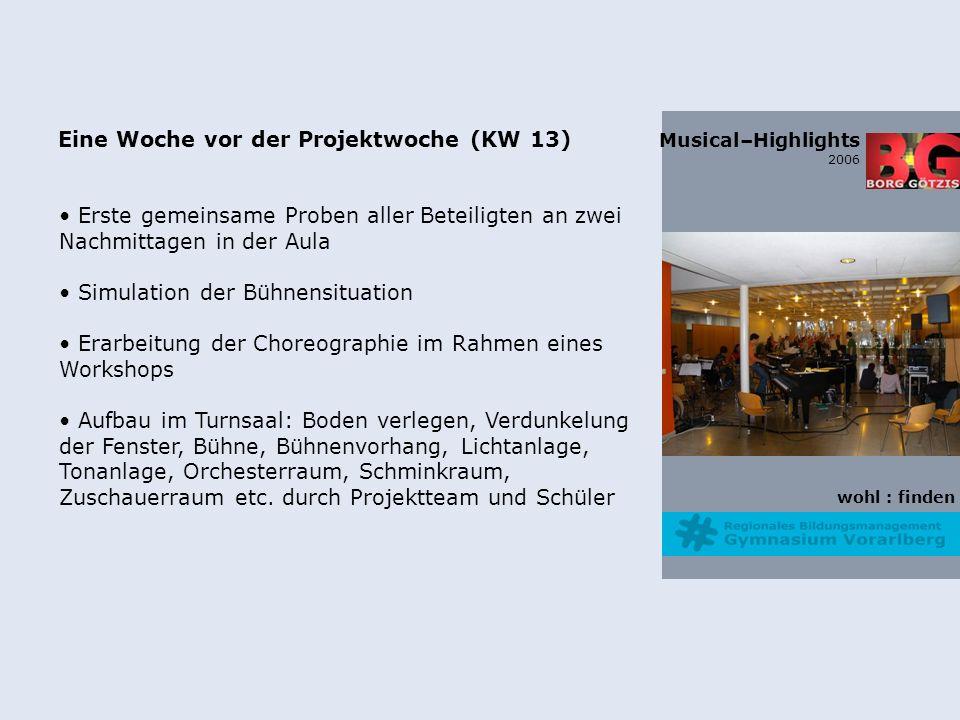 wohl : finden Musical–Highlights 2006