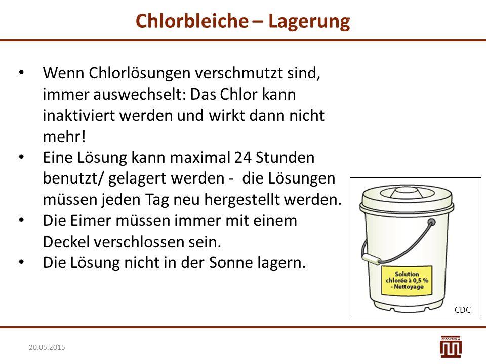 Chlorbleiche – Lagerung Wenn Chlorlösungen verschmutzt sind, immer auswechselt: Das Chlor kann inaktiviert werden und wirkt dann nicht mehr! Eine Lösu