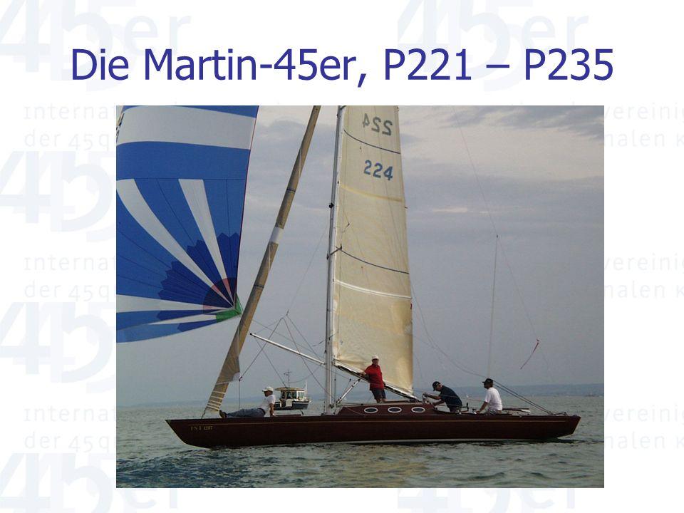 Die Martin-45er, P221 – P235
