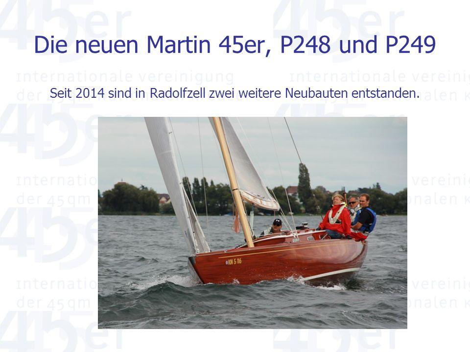 Die neuen Martin 45er, P248 und P249 Seit 2014 sind in Radolfzell zwei weitere Neubauten entstanden.