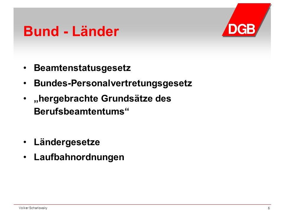 """Bund - Länder Beamtenstatusgesetz Bundes-Personalvertretungsgesetz """"hergebrachte Grundsätze des Berufsbeamtentums"""" Ländergesetze Laufbahnordnungen Vol"""