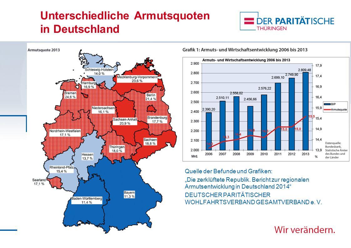 """Unterschiedliche Armutsquoten in Deutschland Quelle der Befunde und Grafiken: """"Die zerklüftete Republik. Bericht zur regionalen Armutsentwicklung in D"""