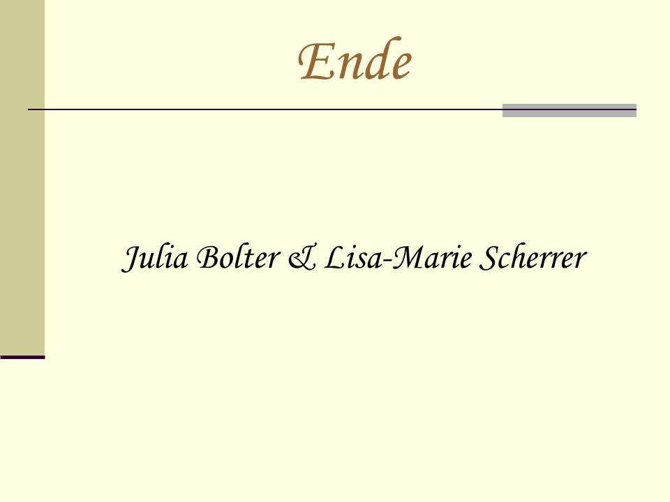 Ende Julia Bolter & Lisa-Marie Scherrer