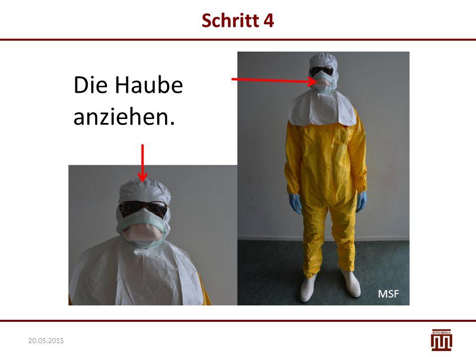 Schritt 4 Die Haube anziehen. MSF 20.05.2015