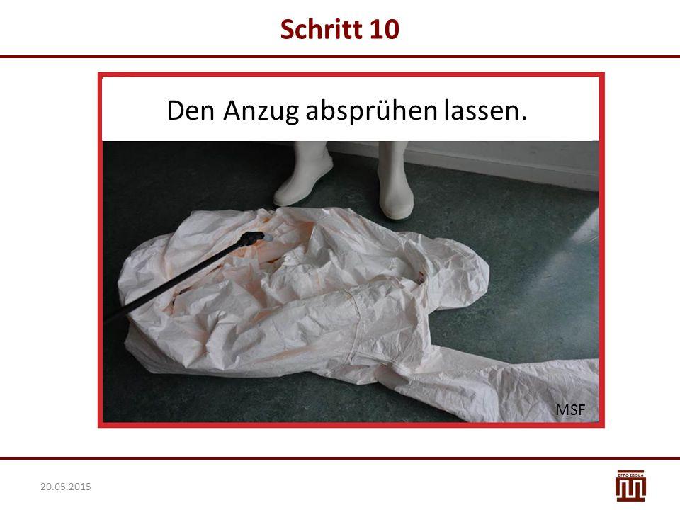 Schritt 10 Den Anzug absprühen lassen. MSF 20.05.2015