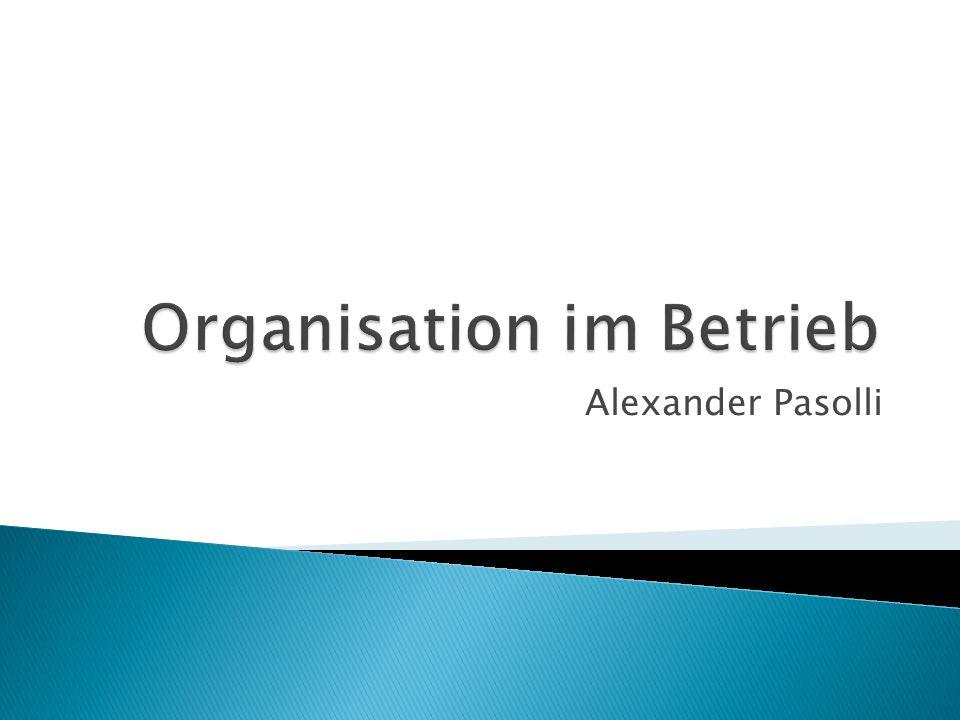 """ Betrieb: ◦ Ort der Leistungserstellung ◦ Produziert Gegenstände oder ◦ Dienstleistungen  Organisation: ◦ """"Organisation ist die planvolle Zusammenfassung geeigneter Menschen und Sachdinge zur gemeinschaftlichen Lösung einer Gesamtaufgabe."""