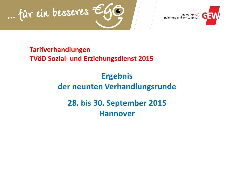 Gewerkschaft Erziehung und Wissenschaft Tarifverhandlungen TVöD Sozial- und Erziehungsdienst 2015 Ergebnis der neunten Verhandlungsrunde 28. bis 30. S