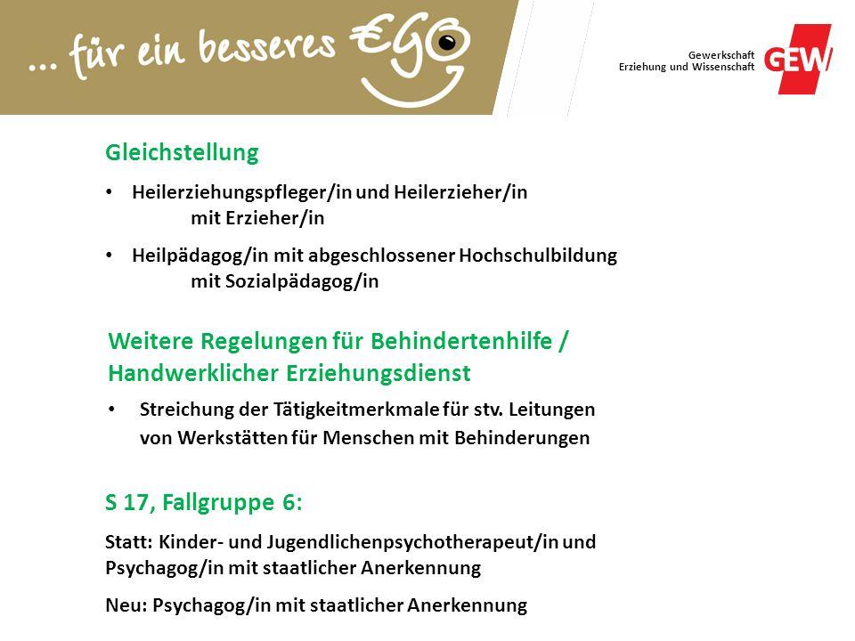 Gewerkschaft Erziehung und Wissenschaft Gleichstellung Heilerziehungspfleger/in und Heilerzieher/in mit Erzieher/in Heilpädagog/in mit abgeschlossener