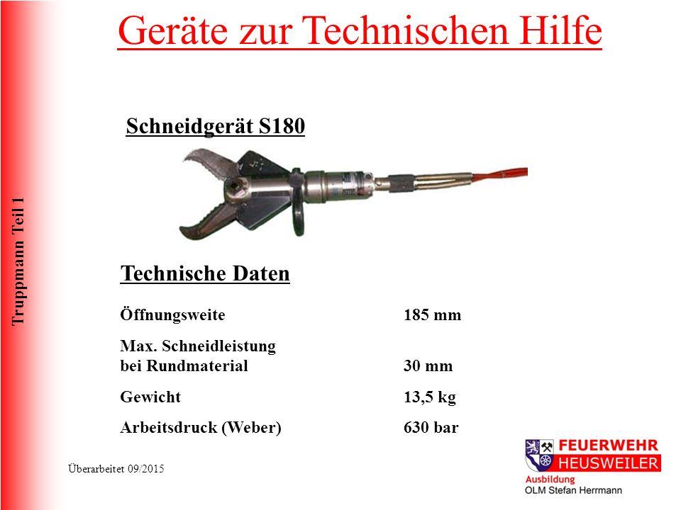 Truppmann Teil 1 Überarbeitet 09/2015 Schneidgerät S180 Technische Daten Öffnungsweite Max.
