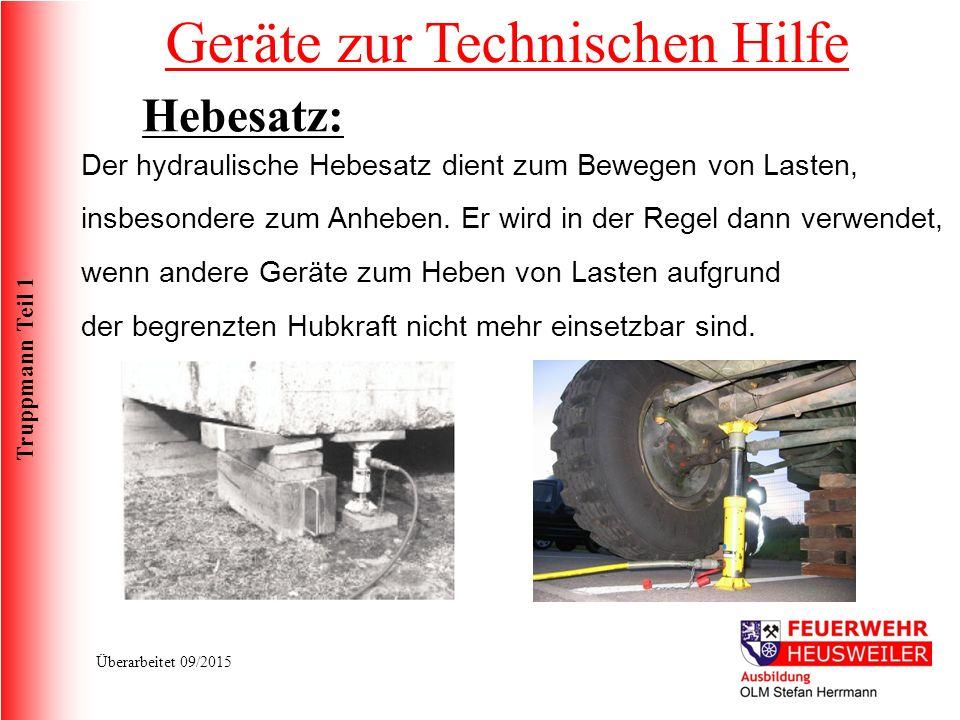 Truppmann Teil 1 Überarbeitet 09/2015 Der hydraulische Hebesatz dient zum Bewegen von Lasten, insbesondere zum Anheben.