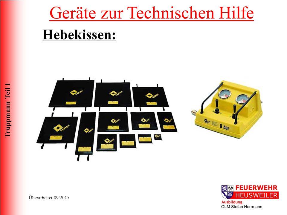 Truppmann Teil 1 Überarbeitet 09/2015 Geräte zur Technischen Hilfe Hebekissen: