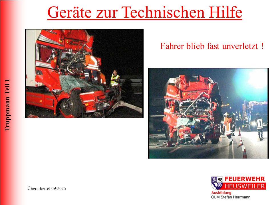 Truppmann Teil 1 Überarbeitet 09/2015 Fahrer blieb fast unverletzt ! Geräte zur Technischen Hilfe