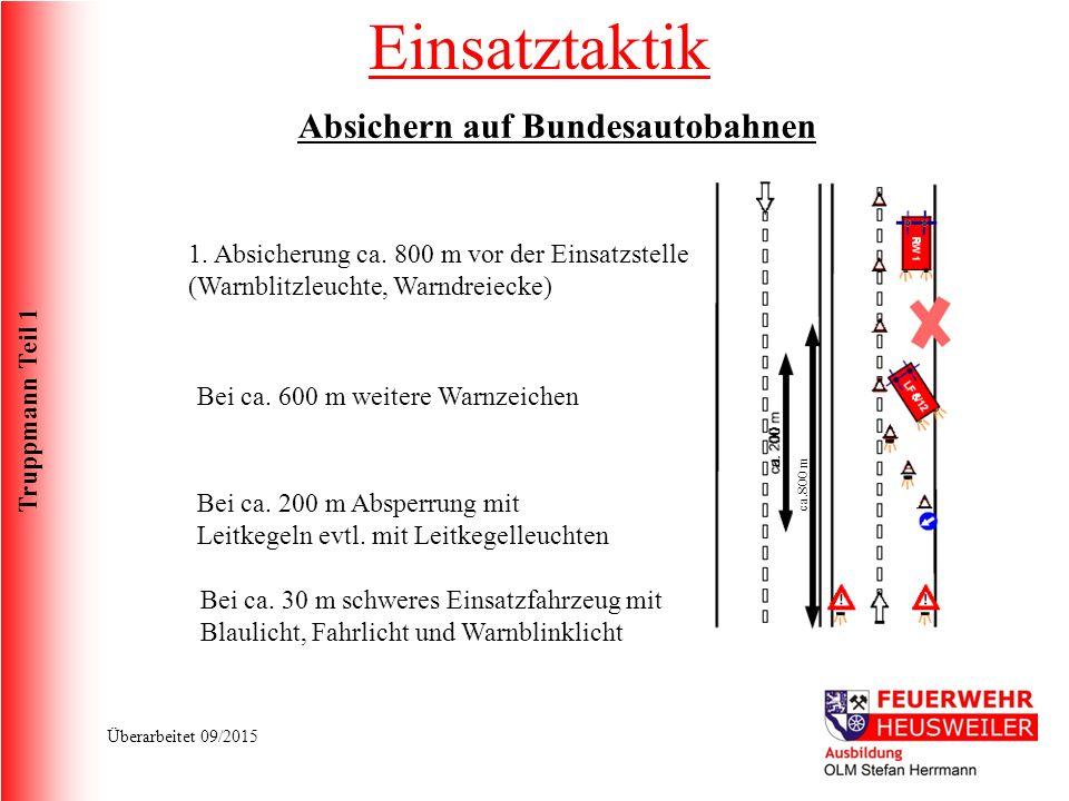 Truppmann Teil 1 Überarbeitet 09/2015 ca.800 m 1.Absicherung ca.