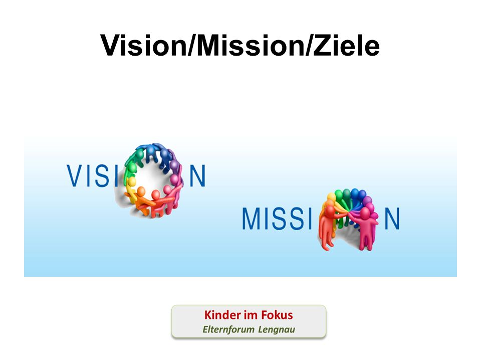 Vision/Mission/Ziele