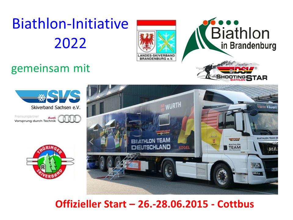 Biathlon-Initiative 2022 gemeinsam mit Offizieller Start – 26.-28.06.2015 - Cottbus