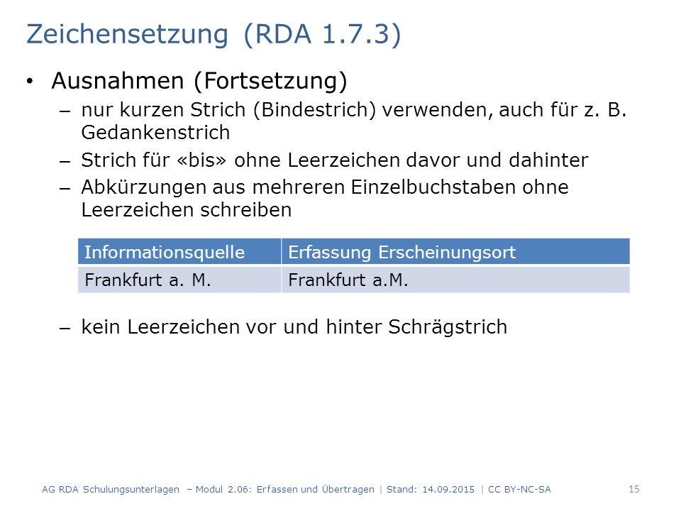 Ausnahmen (Fortsetzung) – nur kurzen Strich (Bindestrich) verwenden, auch für z.