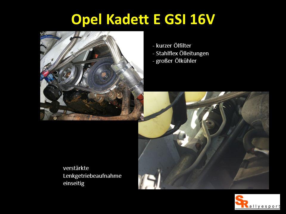 Opel Kadett E GSI 16V - kurzer Ölfilter - Stahlflex Ölleitungen - großer Ölkühler verstärkte Lenkgetriebeaufnahme einseitig