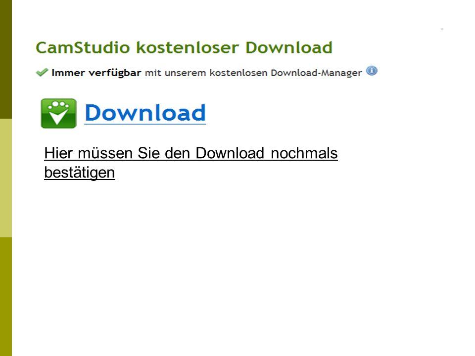 Sie müssen, bevor der Download starten kann, die Datei in einem von Ihnen ausgesuchten Ordner speichern.
