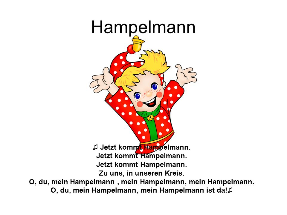 Hampelmann ♫ Jetzt kommt Hampelmann.Jetzt kommt Hampelmann.