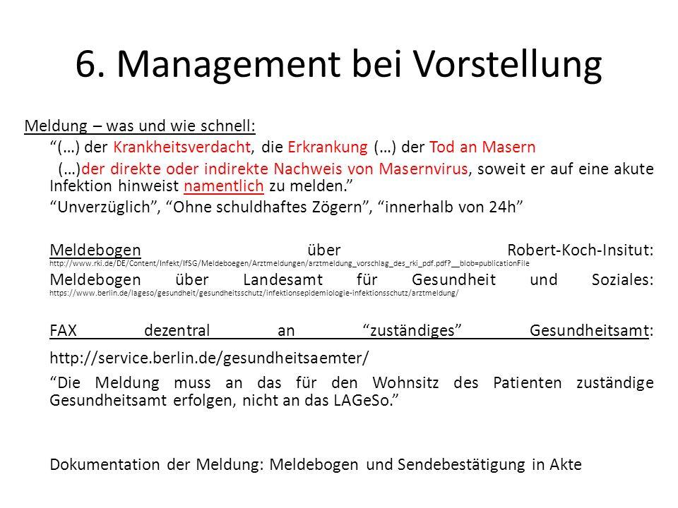 """6. Management bei Vorstellung Meldung – was und wie schnell: """"(…) der Krankheitsverdacht, die Erkrankung (…) der Tod an Masern (…)der direkte oder ind"""