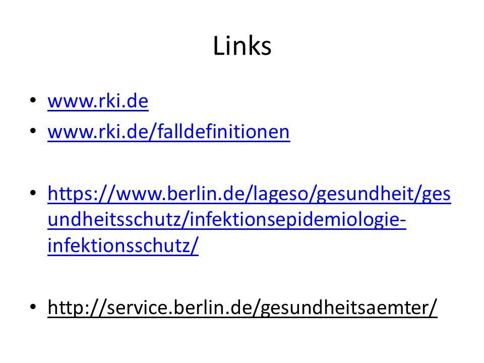 www.rki.de www.rki.de/falldefinitionen https://www.berlin.de/lageso/gesundheit/ges undheitsschutz/infektionsepidemiologie- infektionsschutz/ https://w