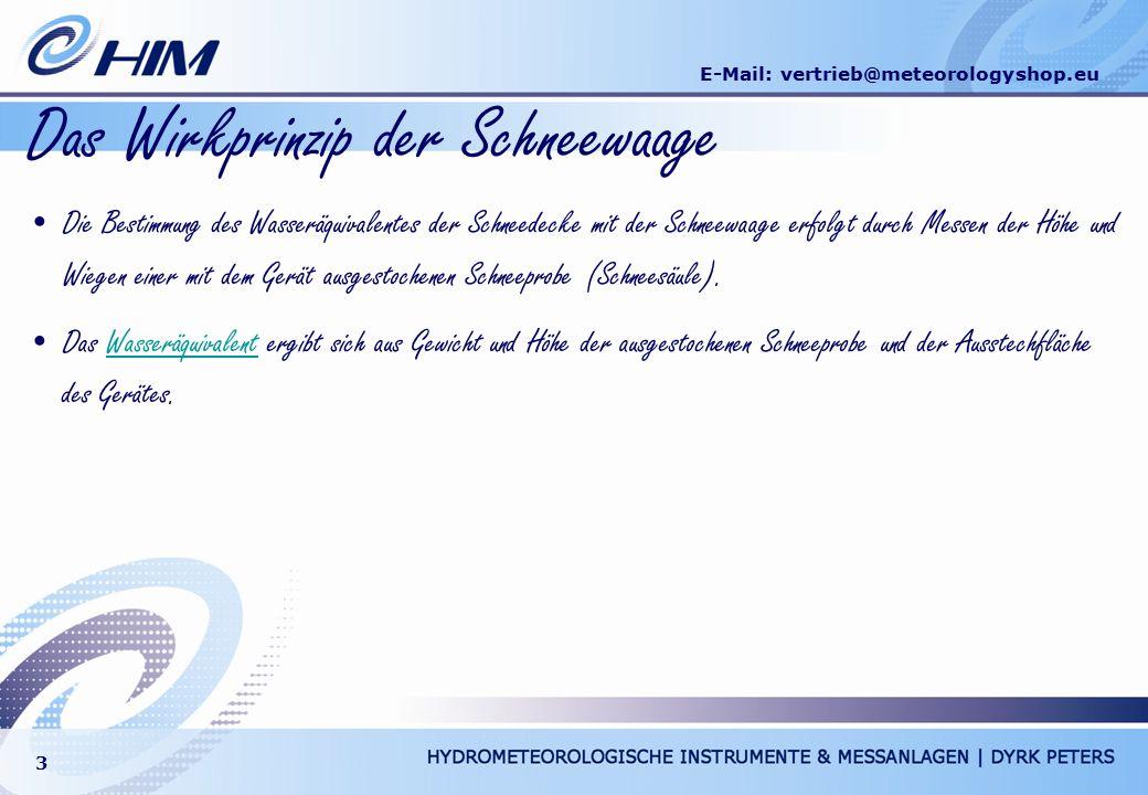 E-Mail: vertrieb@meteorologyshop.eu 3 Das Wirkprinzip der Schneewaage Die Bestimmung des Wasseräquivalentes der Schneedecke mit der Schneewaage erfolg