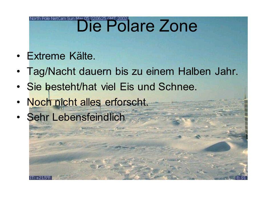Die Polare Zone Extreme Kälte.Tag/Nacht dauern bis zu einem Halben Jahr.