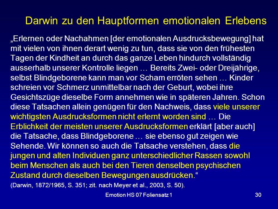"""Emotion HS 07 Foliensatz 130 Darwin zu den Hauptformen emotionalen Erlebens """"Erlernen oder Nachahmen [der emotionalen Ausdrucksbewegung] hat mit viele"""