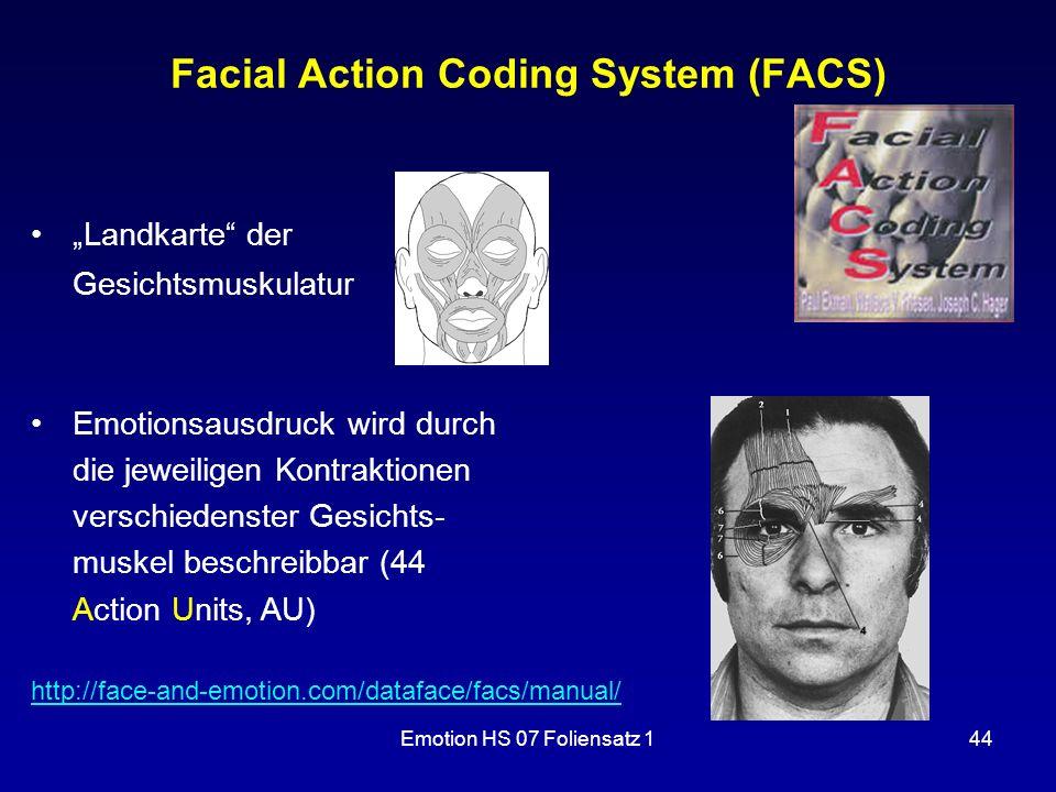 "Emotion HS 07 Foliensatz 144 Facial Action Coding System (FACS) ""Landkarte"" der Gesichtsmuskulatur http://face-and-emotion.com/dataface/facs/manual/ E"