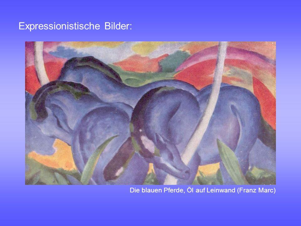Expressionistische Bilder: Die blauen Pferde, Öl auf Leinwand (Franz Marc)