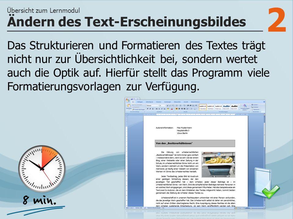 2 Das Strukturieren und Formatieren des Textes trägt nicht nur zur Übersichtlichkeit bei, sondern wertet auch die Optik auf. Hierfür stellt das Progra