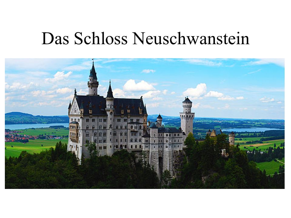 Das Schloss Neuschwanstein