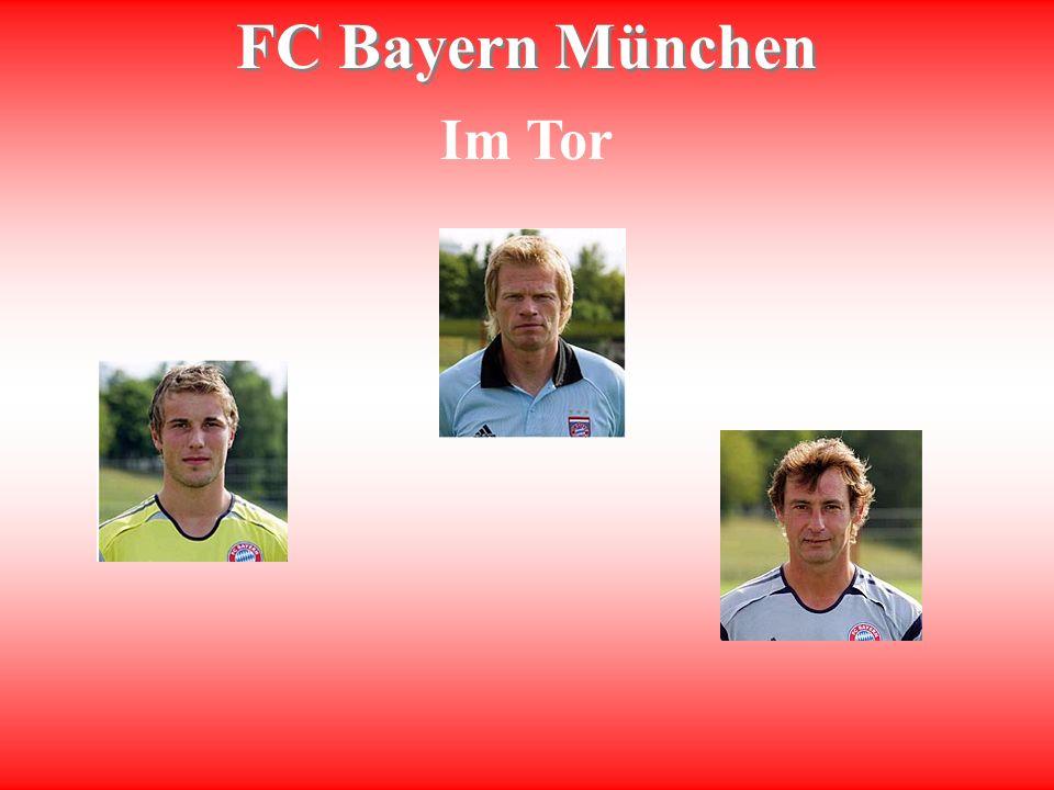 FC Bayern München Im Tor