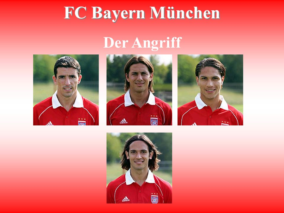 FC Bayern München Der Angriff