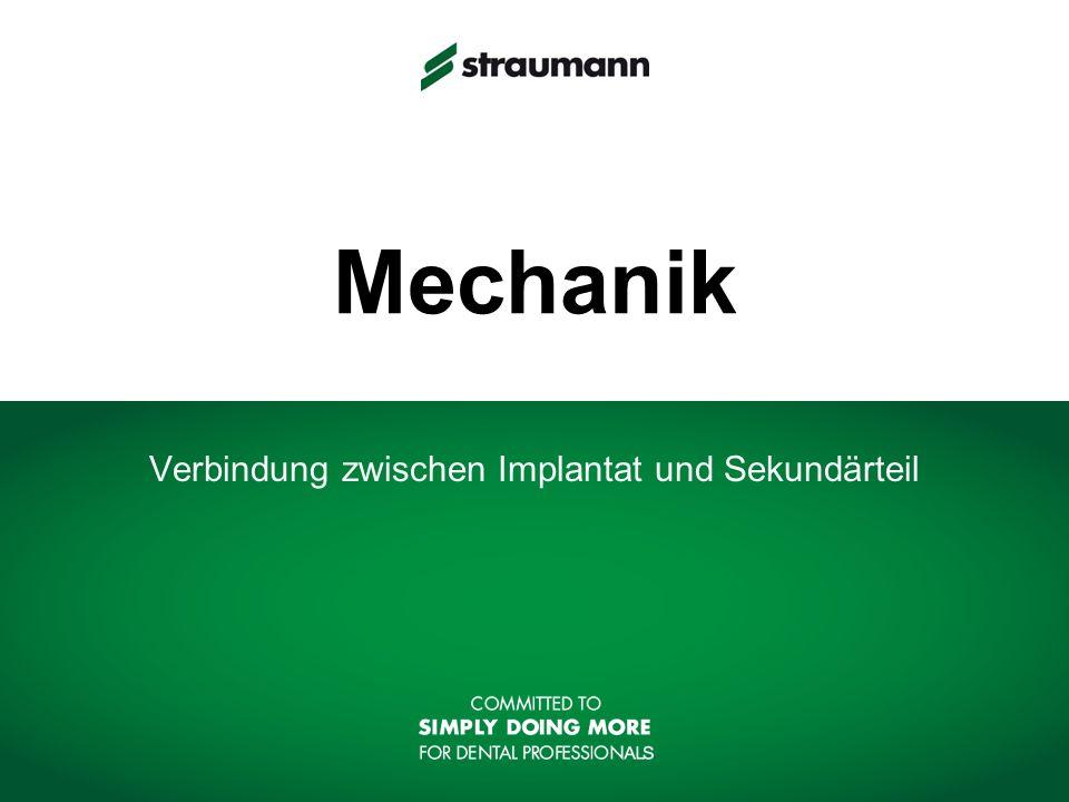 Mechanik Verbindung zwischen Implantat und Sekundärteil