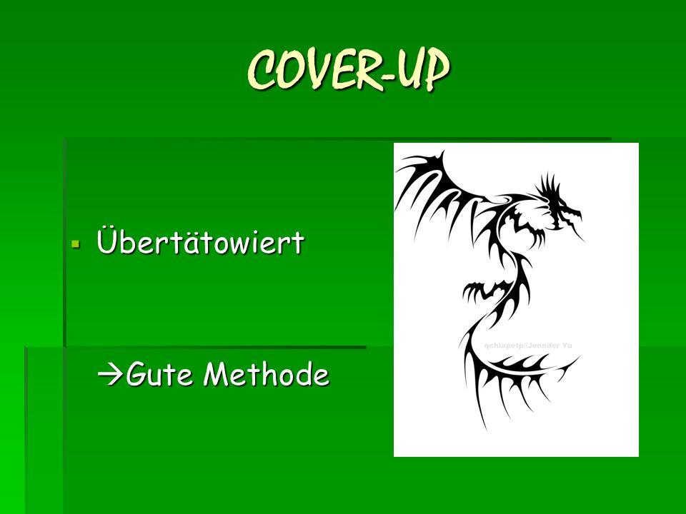 COVER-UP  Übertätowiert  Gute Methode