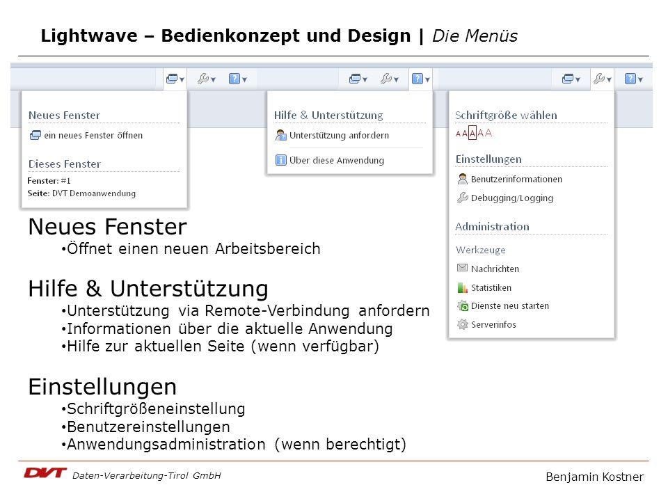 Daten-Verarbeitung-Tirol GmbH Benjamin Kostner Lightwave – Bedienkonzept und Design | Die Menüs Neues Fenster Öffnet einen neuen Arbeitsbereich Hilfe