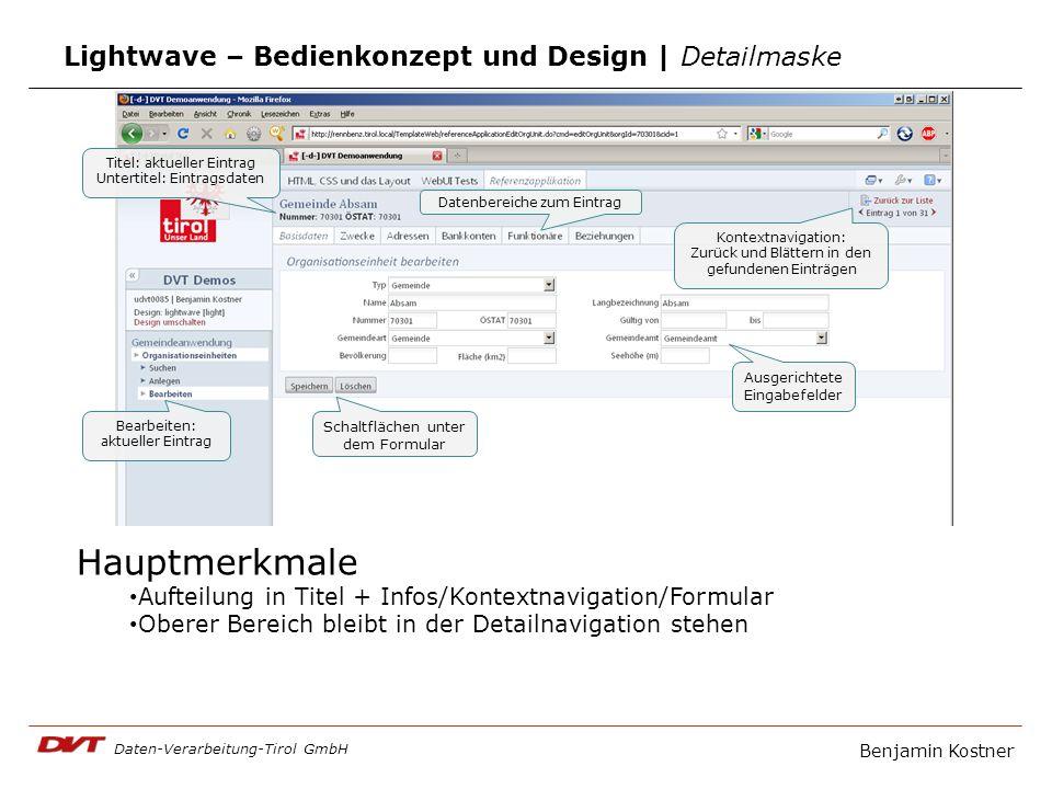 Daten-Verarbeitung-Tirol GmbH Lightwave – Bedienkonzept und Design | Detailmaske Benjamin Kostner Hauptmerkmale Aufteilung in Titel + Infos/Kontextnav