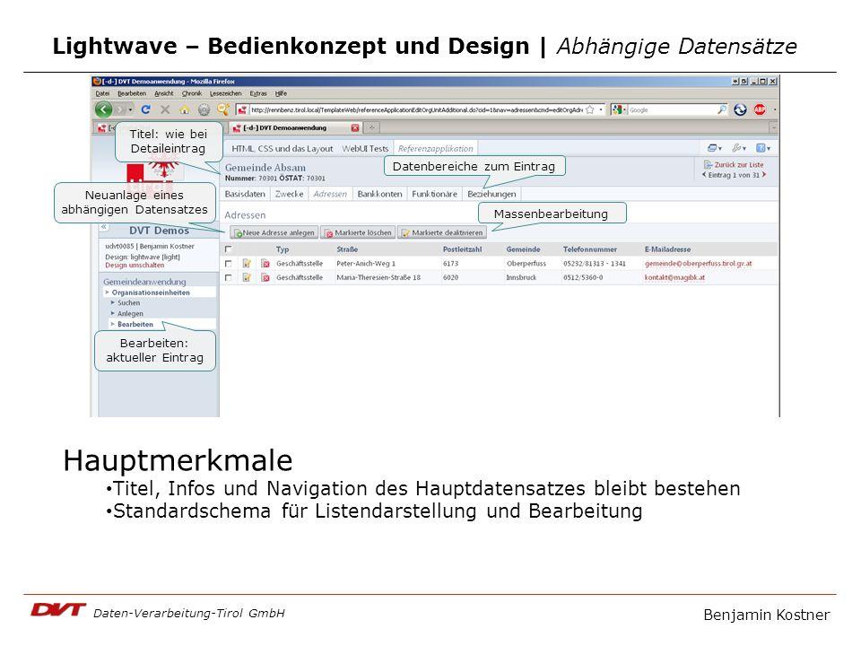 Daten-Verarbeitung-Tirol GmbH Lightwave – Bedienkonzept und Design | Abhängige Datensätze Titel: wie bei Detaileintrag Datenbereiche zum Eintrag Neuan