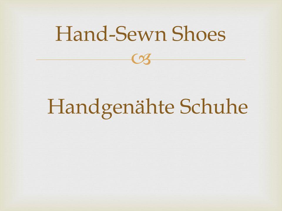  Hand-Sewn Shoes Handgenähte Schuhe