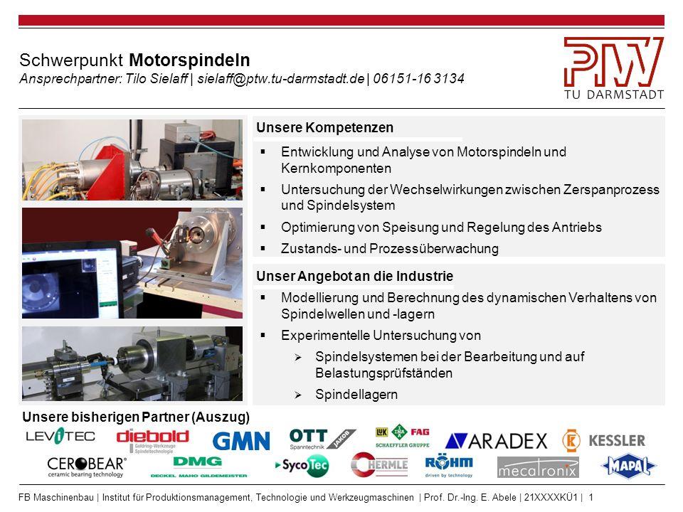 FB Maschinenbau | Institut für Produktionsmanagement, Technologie und Werkzeugmaschinen | Prof. Dr.-Ing. E. Abele | 21XXXXKÜ1 | 1 Schwerpunkt Motorspi