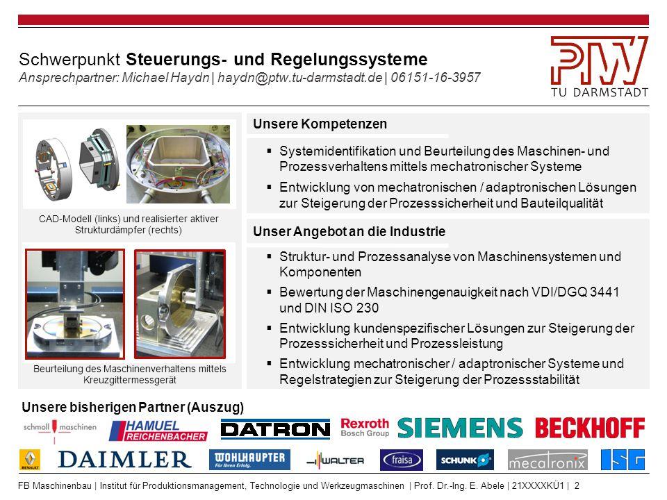 FB Maschinenbau | Institut für Produktionsmanagement, Technologie und Werkzeugmaschinen | Prof. Dr.-Ing. E. Abele | 21XXXXKÜ1 | 2 Schwerpunkt Steuerun