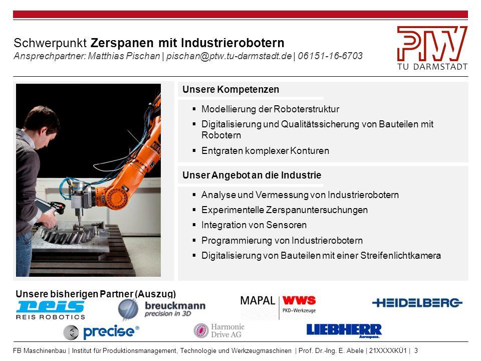 FB Maschinenbau | Institut für Produktionsmanagement, Technologie und Werkzeugmaschinen | Prof. Dr.-Ing. E. Abele | 21XXXXKÜ1 | 3 Schwerpunkt Zerspane