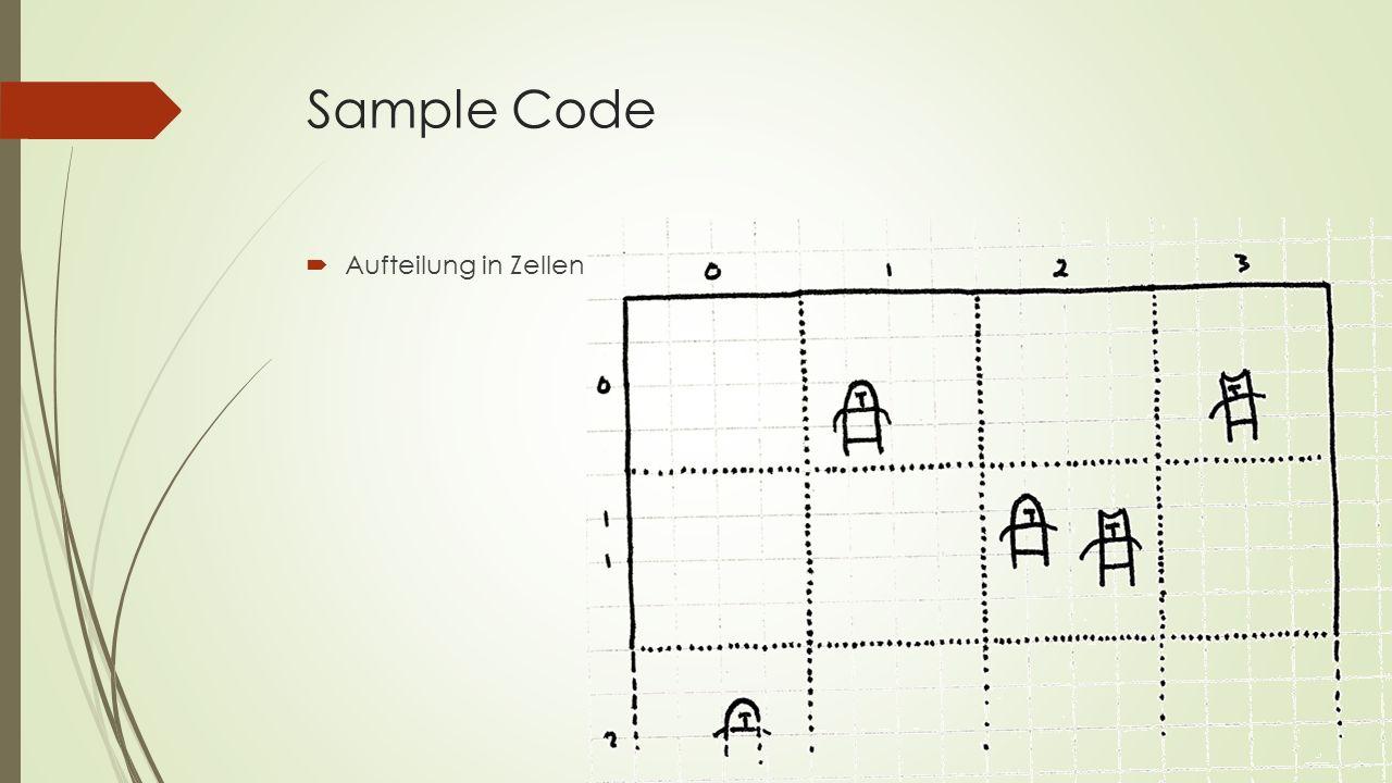 Sample Code  Aufteilung in Zellen