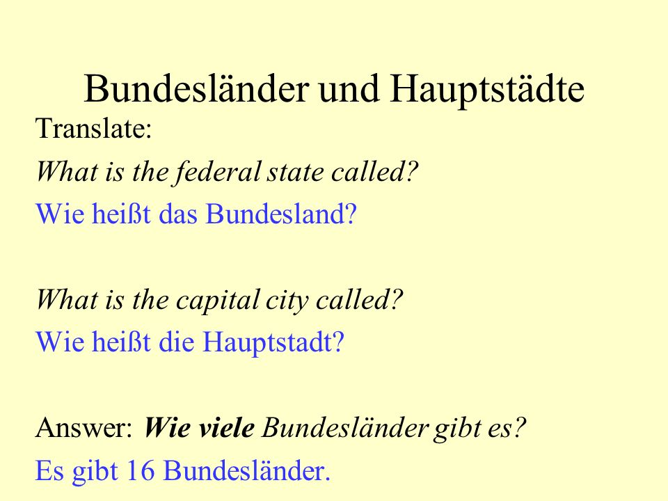 Bundesländer und Hauptstädte Translate: What is the federal state called.