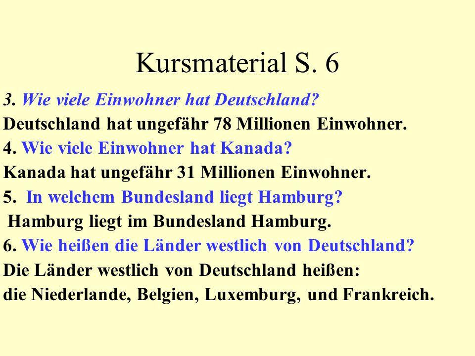 Kursmaterial S. 6 3. Wie viele Einwohner hat Deutschland.