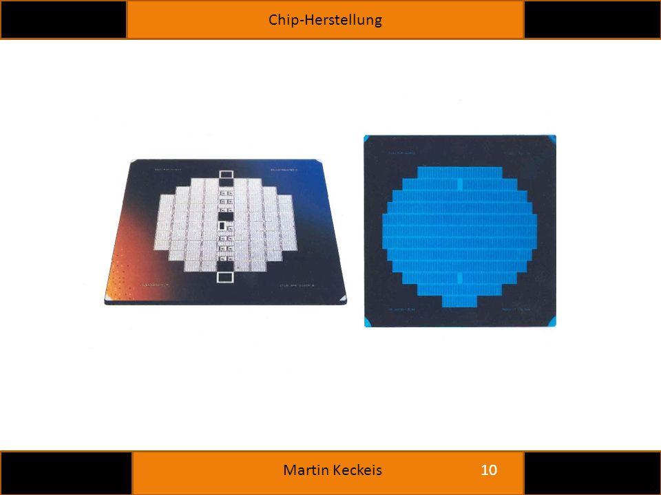 Chip-Herstellung 10 Martin Keckeis